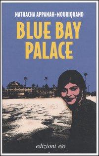 Blue Bay Palace.