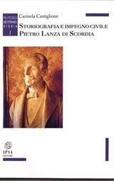 Storiografia e impegno civile. Pietro Lanza di Scordia.