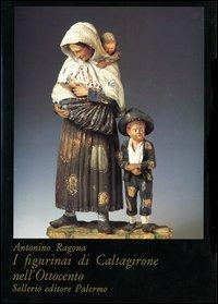 I figurinai di Caltagirone nell'Ottocento.