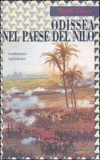 Odissea nel paese del Nilo.