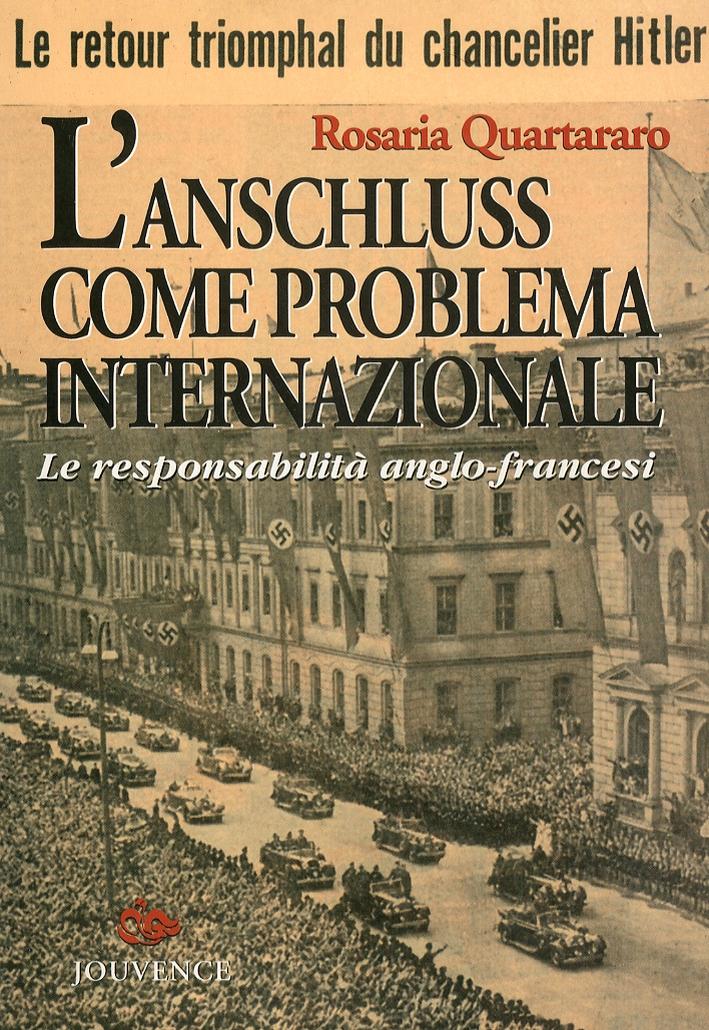 L'Anschluss come problema internazionale. Le responsabilità anglo-francesi.