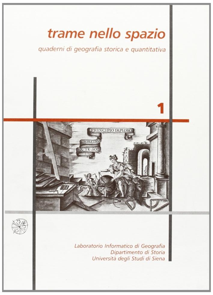 Trame nello spazio. Quaderni di geografia storica e quantitativa (2003). Vol. 1