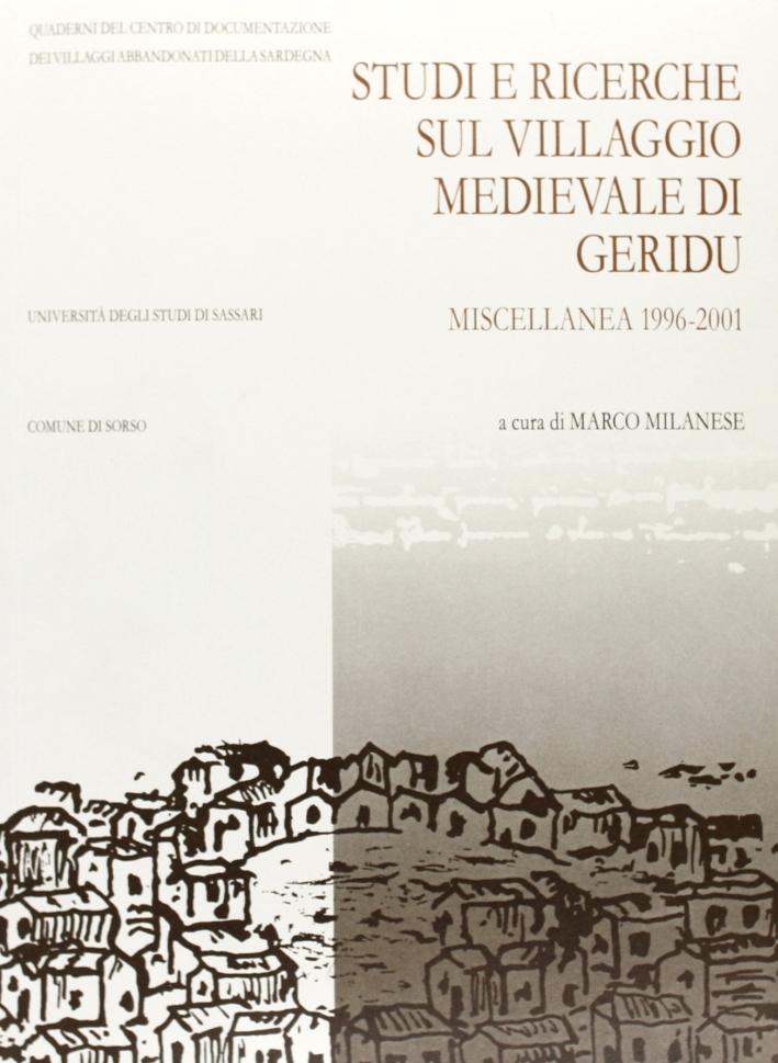 Studi e ricerche sul villaggio medievale di Geridu. Miscellanea 1996-2001.