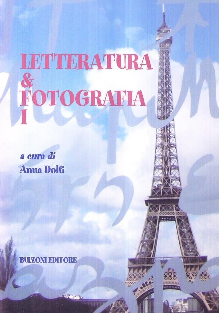 Letteratura e fotografia. Vol. 1.