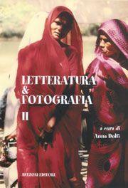 Letteratura e fotografia. Vol. 2.