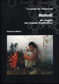 Hudud. Un viaggio nel cinema maghrebino.