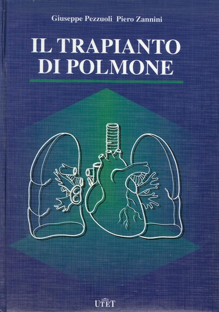 Il trapianto del polmone.