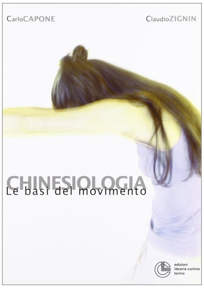 Chinesiologia. Le basi del movimento