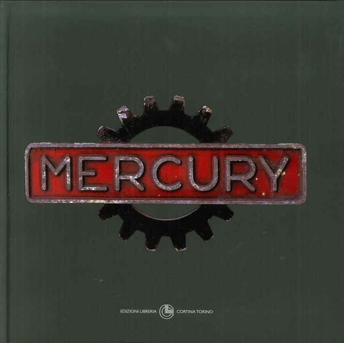 Mercury. Tutta la produzione