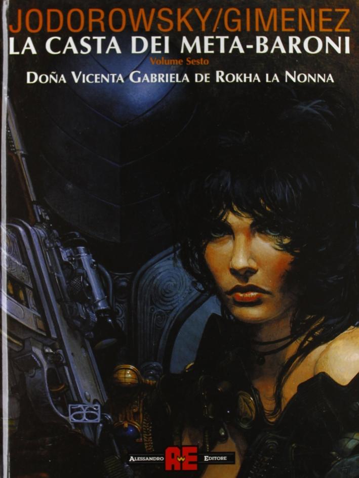 Dona Vicenta Gabriela de Rokha la nonna