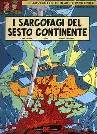 I sarcofagi del sesto continente. Vol. 2.