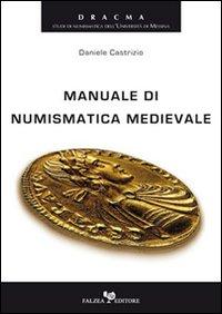 Manuale di numismatica medievale.