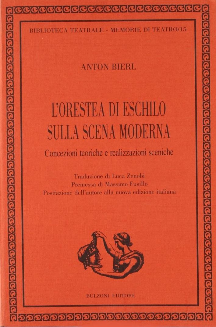 L'Orestea di Eschilo sulla scena moderna