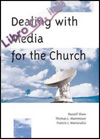 Dealing with media for the Church