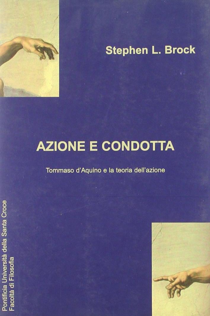Azione e condotta: Tommaso D'Aquino e la teoria dell'azione