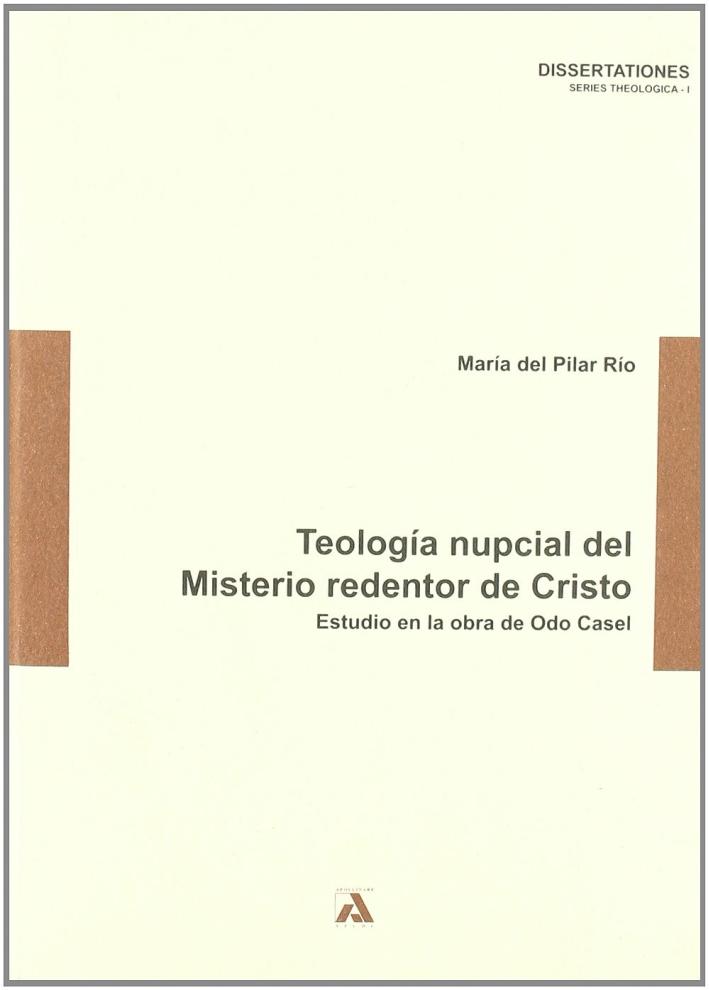 Teología nupcial del misterio redentor de Cristo.