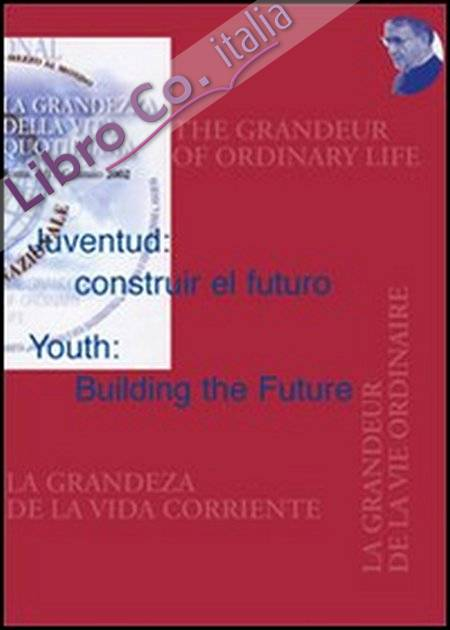 Juventud: construir el futuro-Youth: Building the Future