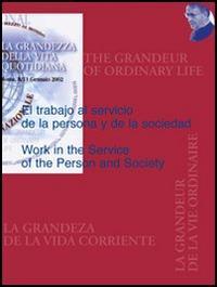 The work in service of the person and society-El trabajo al servicio de la persona de la sociedad