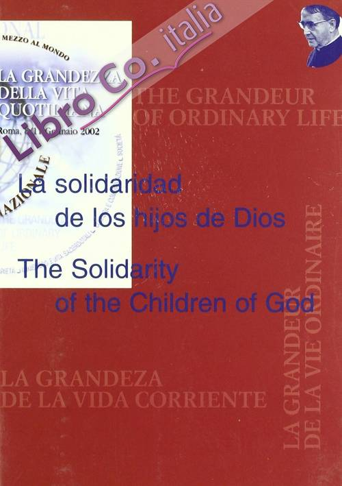 La solidaridad de los hijos de Dios-The Solidarity of the Children of God