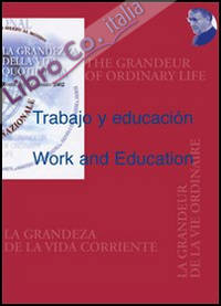 Trabajo y educacion-Work and Education.