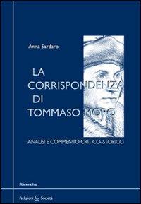 La corrispondenza di Tommaso Moro. Analisi e commento critico-storico