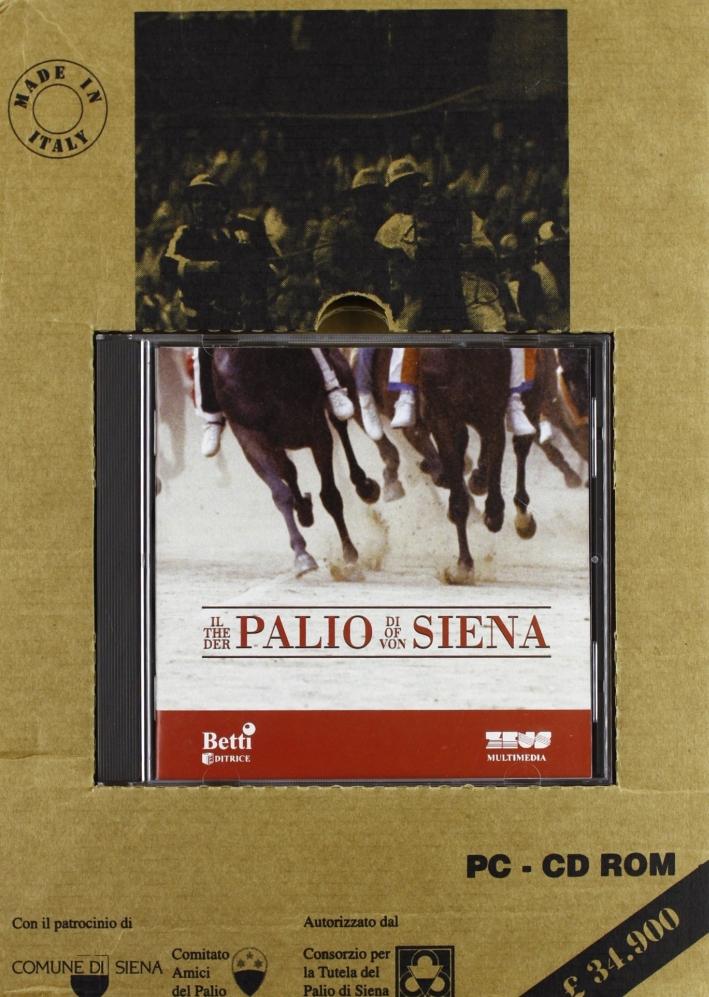Guida al Palio. Con CD-ROM