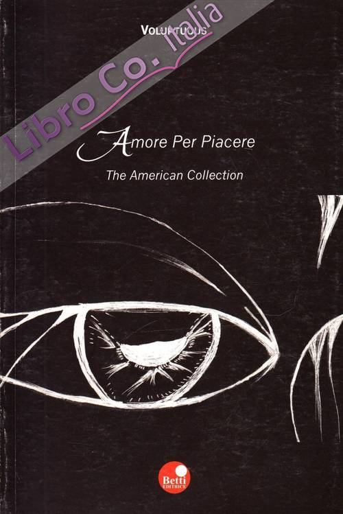 Amore per piacere. The american collection