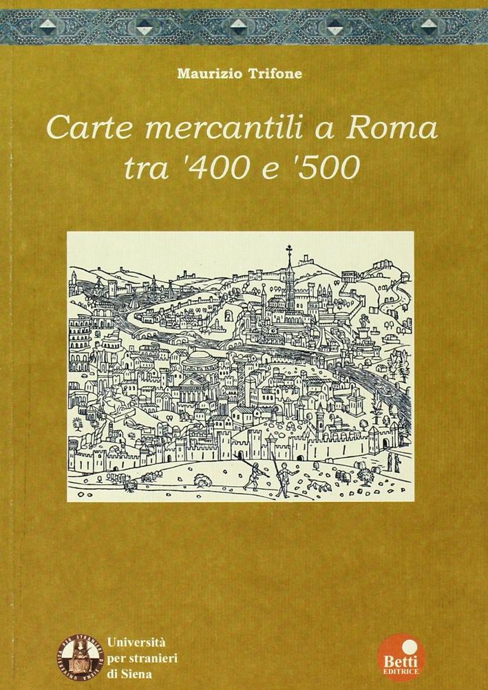 Carte mercantili a Roma tra '400 e '500