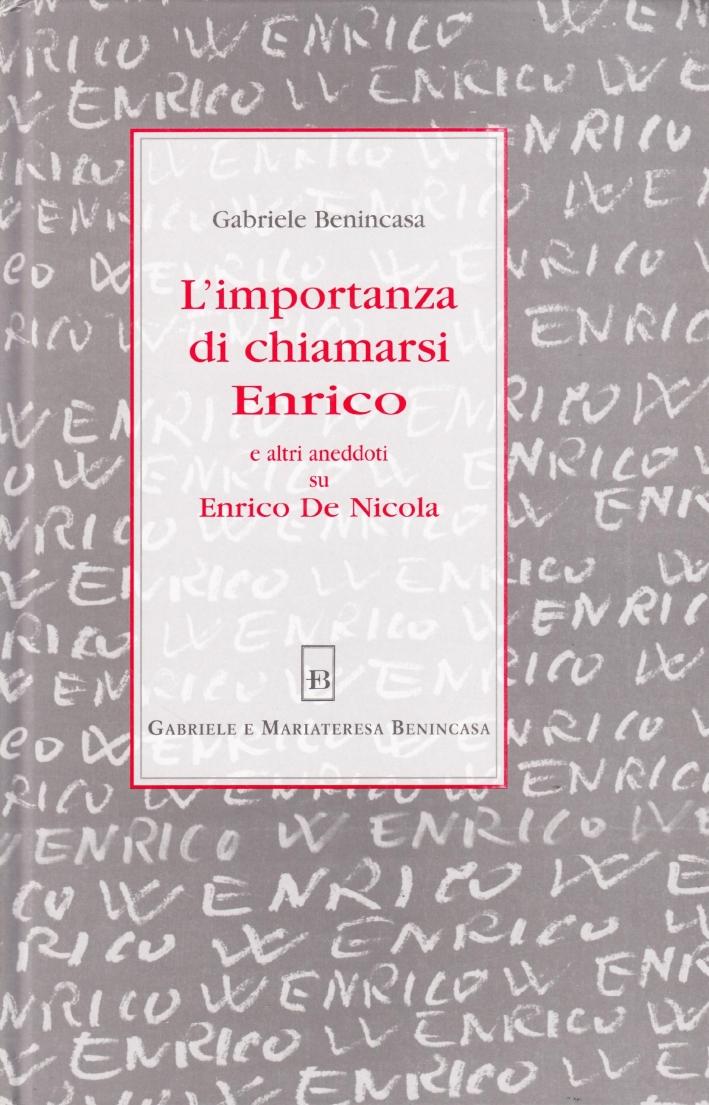 L'importanza di chiamarsi Enrico ed altri aneddoti su Enrico De Nicola