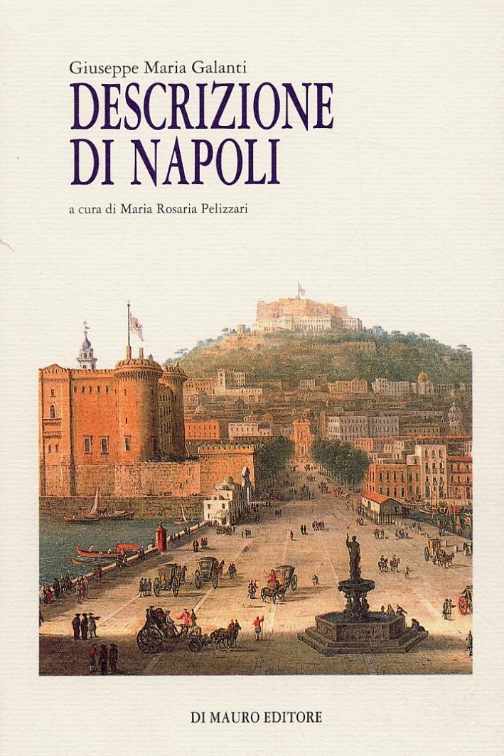 Breve descrizione della città di Napoli e del suo contorno