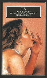 Piccolo galateo erotico per fanciulle