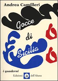 Gocce di Sicilia. Ediz. illustrata