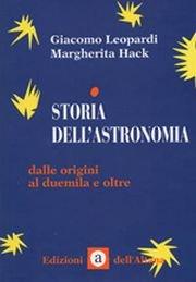 Storia dell'astronomia. Dalle origini al Duemila e oltre