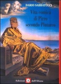 Vita comica di Pirro secondo Plutarco