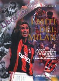 I miti del Milan