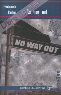 No way out.