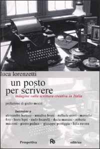 Un posto per scrivere. Indagine sulla scrittura creativa in Italia