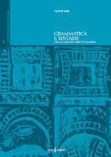 Grammatica sintassi e lessico della lingua greco-calabra.