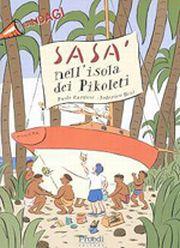 Sasà nell'isola dei Pikoleti.