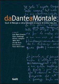 Da Dante a Montale. Studi di critica letteraria in onore di Emilio Pasquini