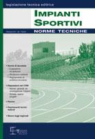 Impianti sportivi. Norme tecniche