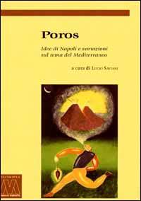 Poros. Idee di Napoli e variazioni sul tema del Mediterraneo