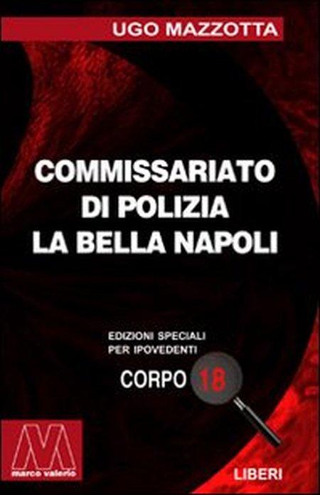 La Bella Napoli. [Ed. per Ipovedenti]