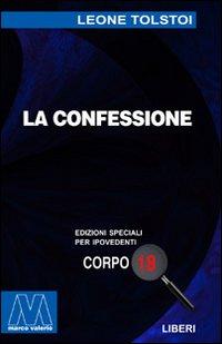 La Confessione. [Edizione per Ipovedenti]