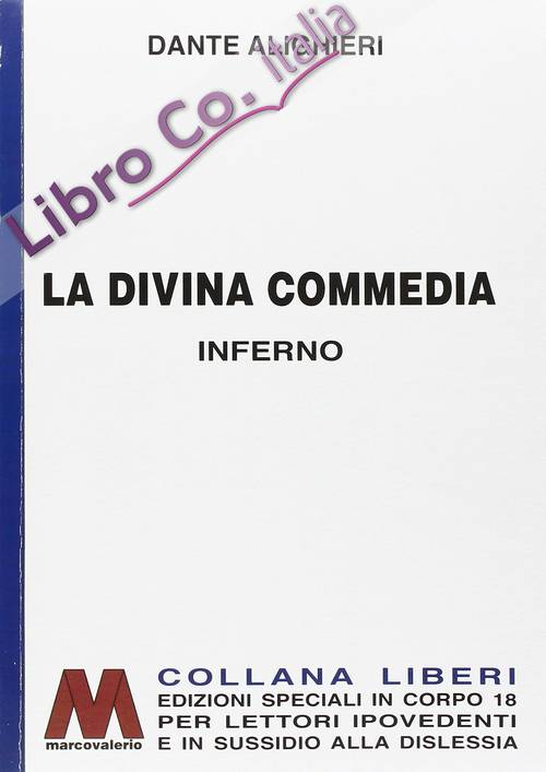 La Divina Commedia. [Edizione per Ipovedenti]