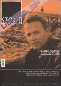 Storie. All write (2002). Vol. 44: Gerard Malanga. Poesia a New York, oggi­Poetry in New York, today