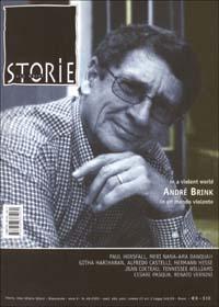 Storie. All write (2003). Vol. 49: André Brink. In a voilent worldIn un mondo violento