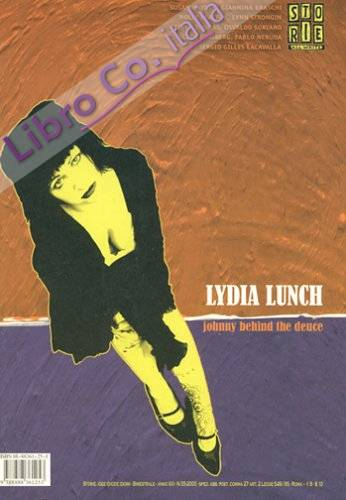 Storie. All write (2005). Vol. 55: Lydia Lunch