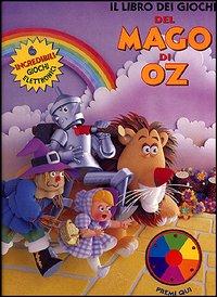 Il libro dei giochi del mago di Oz