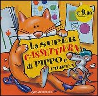 La supercassettiera di Pippo e Filippa